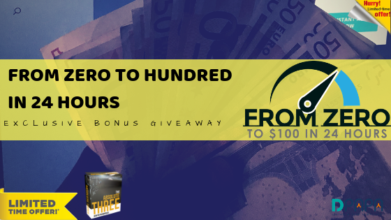 Zero To Hundred in 24 hours Using Nothing But Free Methods and Tools! (Free Training Series)