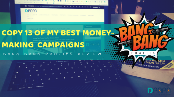 The TOP 13 Best Money-Making Campaigns you can Copy and Paste for Your Own