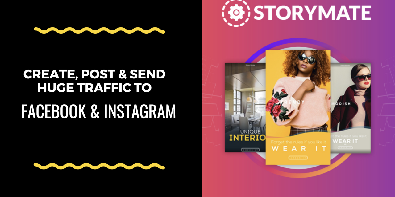 How to Create, Post and Send Huge Traffic To Your Sites Through Instagram and Facebook Stories