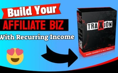 """A Fast Way To Gain Some """"Traxion"""" Online and Build Your Affiliate Biz"""