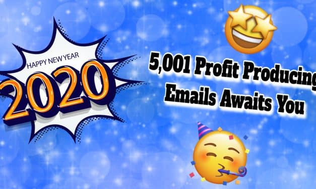The Grande Finale | 5,001 Profit Producing Emails Awaits You