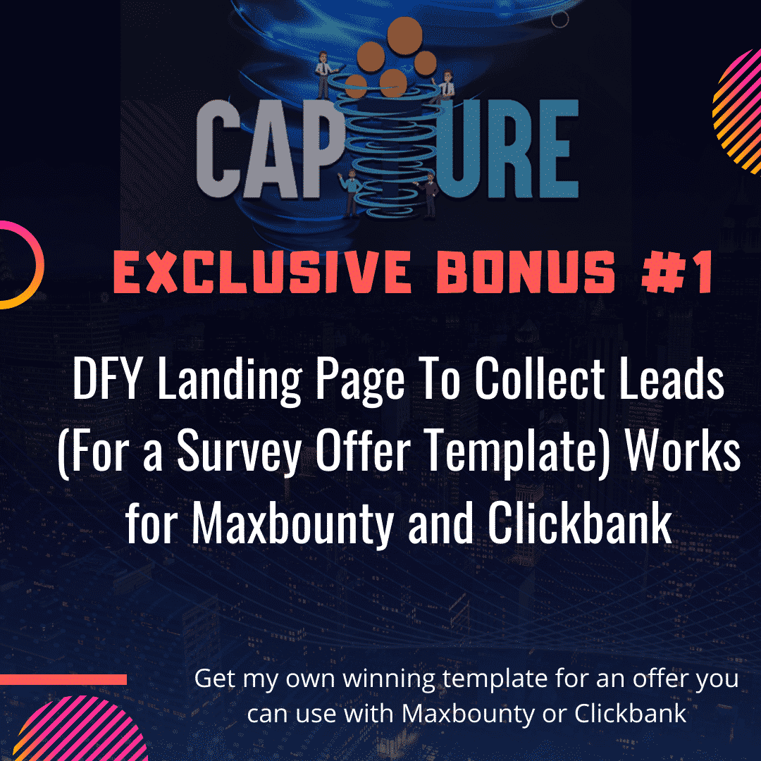Capture Review | Build a List on Autopilot and Send Traffic To Affiliate Offers 5
