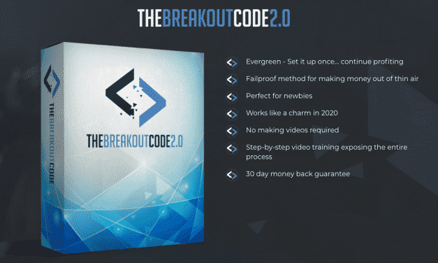 The BreakOut Code 2.0 |  365K In 9 Months with Affiliate Marketing